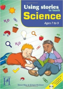 Steve Way - Using Stories to Teach Science Ages 7-9