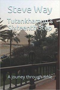 Tutankhamun's Sixteenth Step - steveway.org