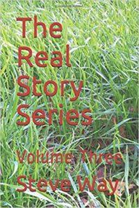 The Real Story Series Vol 3 - steveway.org