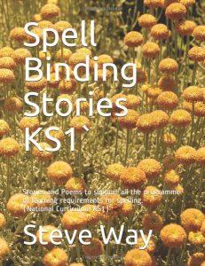 Spell Binding Stories KS1 - steveway.org